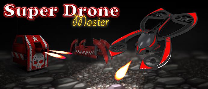 Super Drone Master